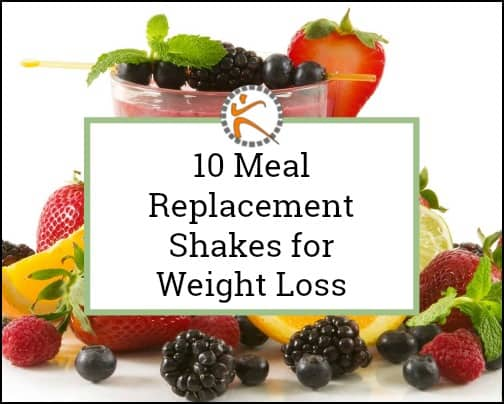 10 Meal Replacement Shakes for Weight Loss