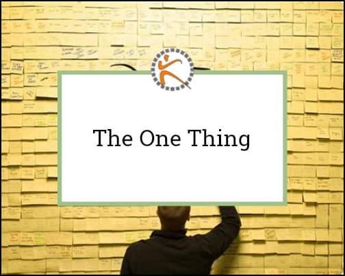 The One Thing – The Surprisingly Simple Truth Behind Extraordinary Results