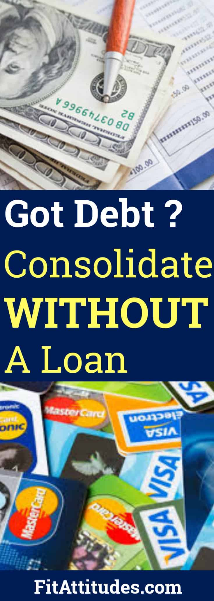 Got Debt? Use these tips for consolidating without a loan.