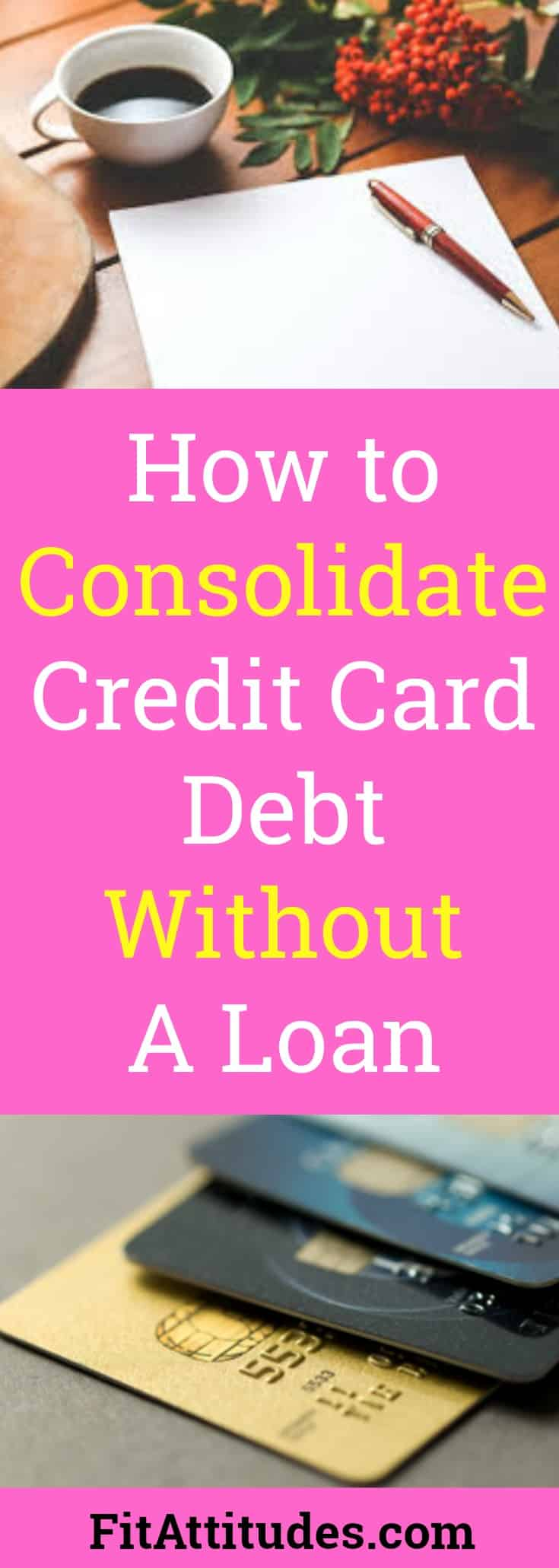 Consolidate Debt Without a Loan