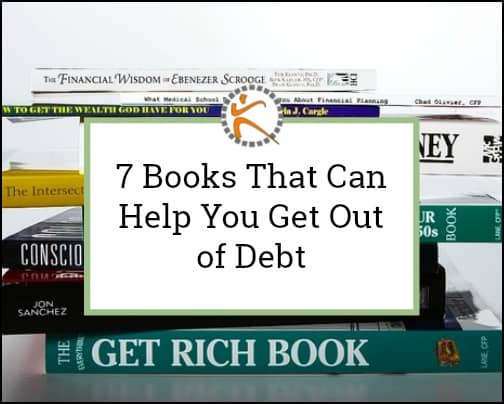 7 Books That Can Help You Get Out of Debt