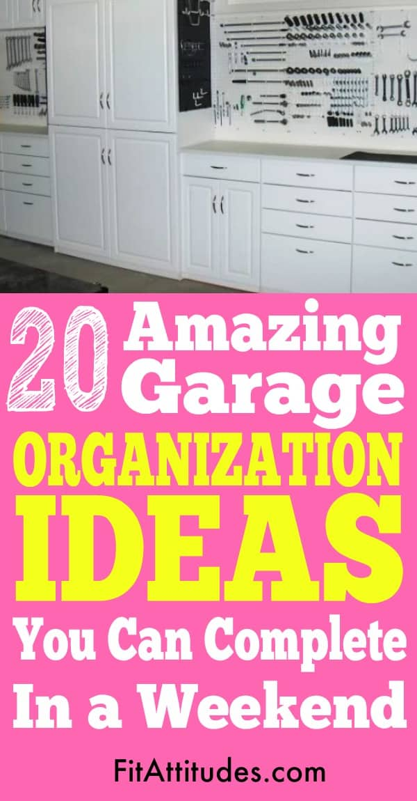 Get your garage neat and organized in a weekend,