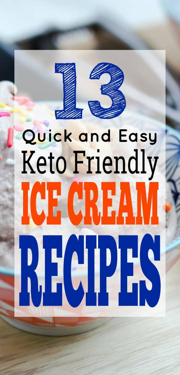 Guilt FREE Keto Friendly Low Carb Ice Cream Recipes