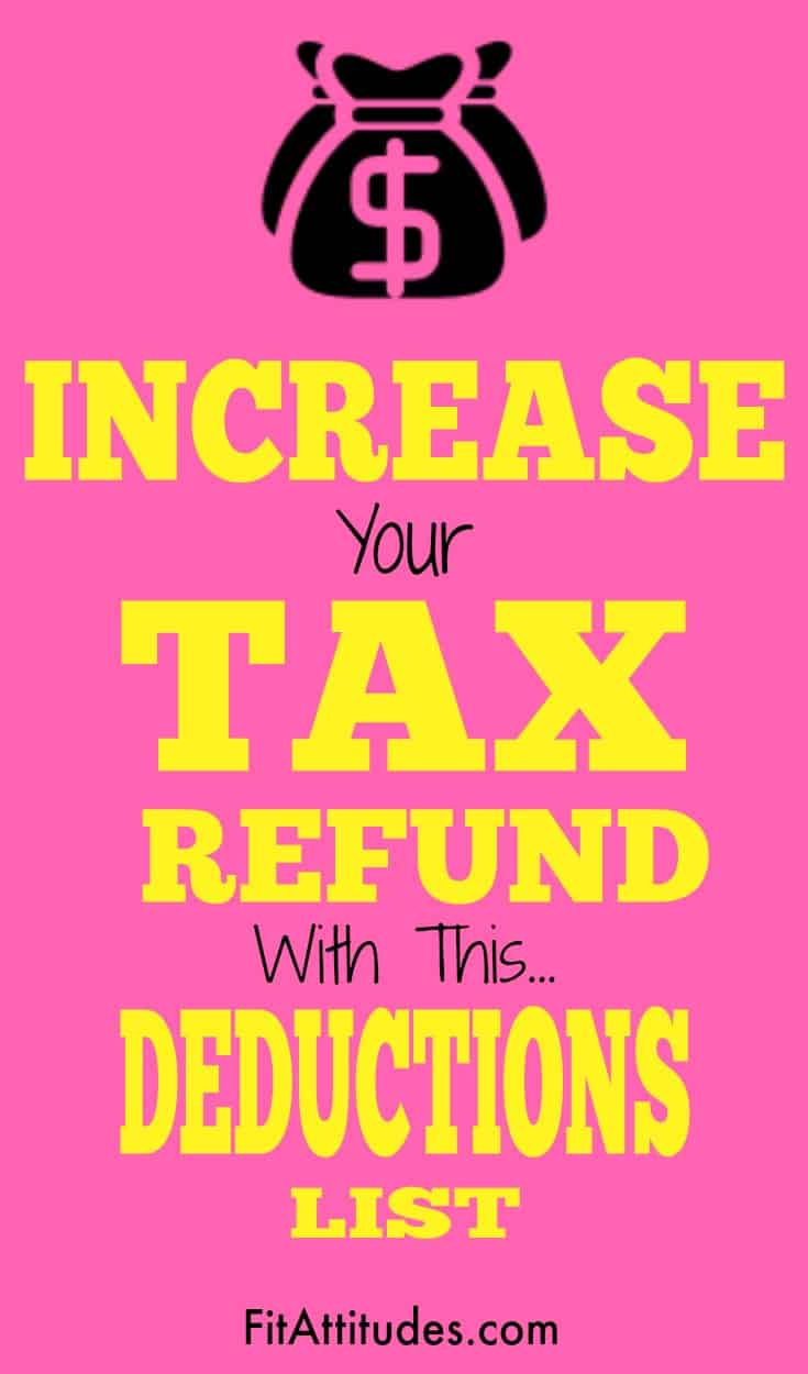 Do want a bigger tax refund? Check out this tax deductions list.