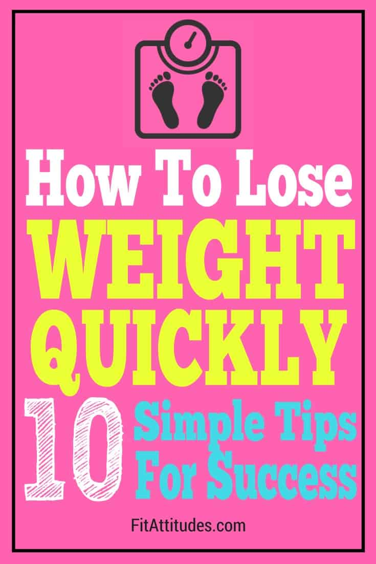 Looking for a weight to lose weight quickly? Check out these 10 tips that can help you get to your goal weight faster.